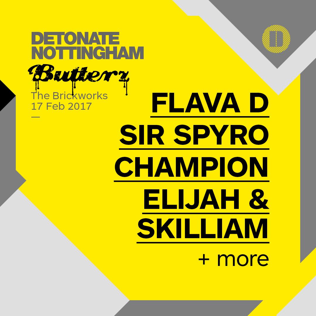 Butterz Nottingham: Flava D - Events & Tickets - Detonate