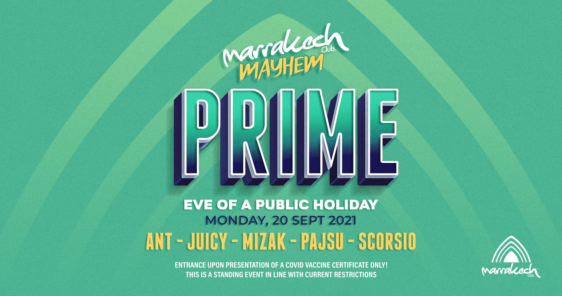 Prime   Marrakech Mayhem! (Eve of PH)