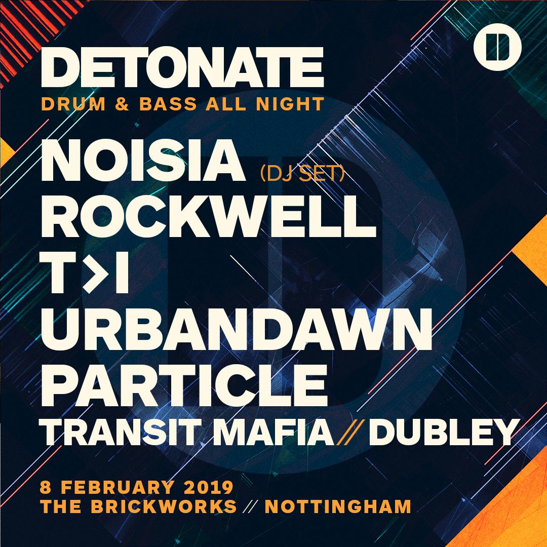 Detonate Drum Bass All Night Noisia Events Tickets Detonate