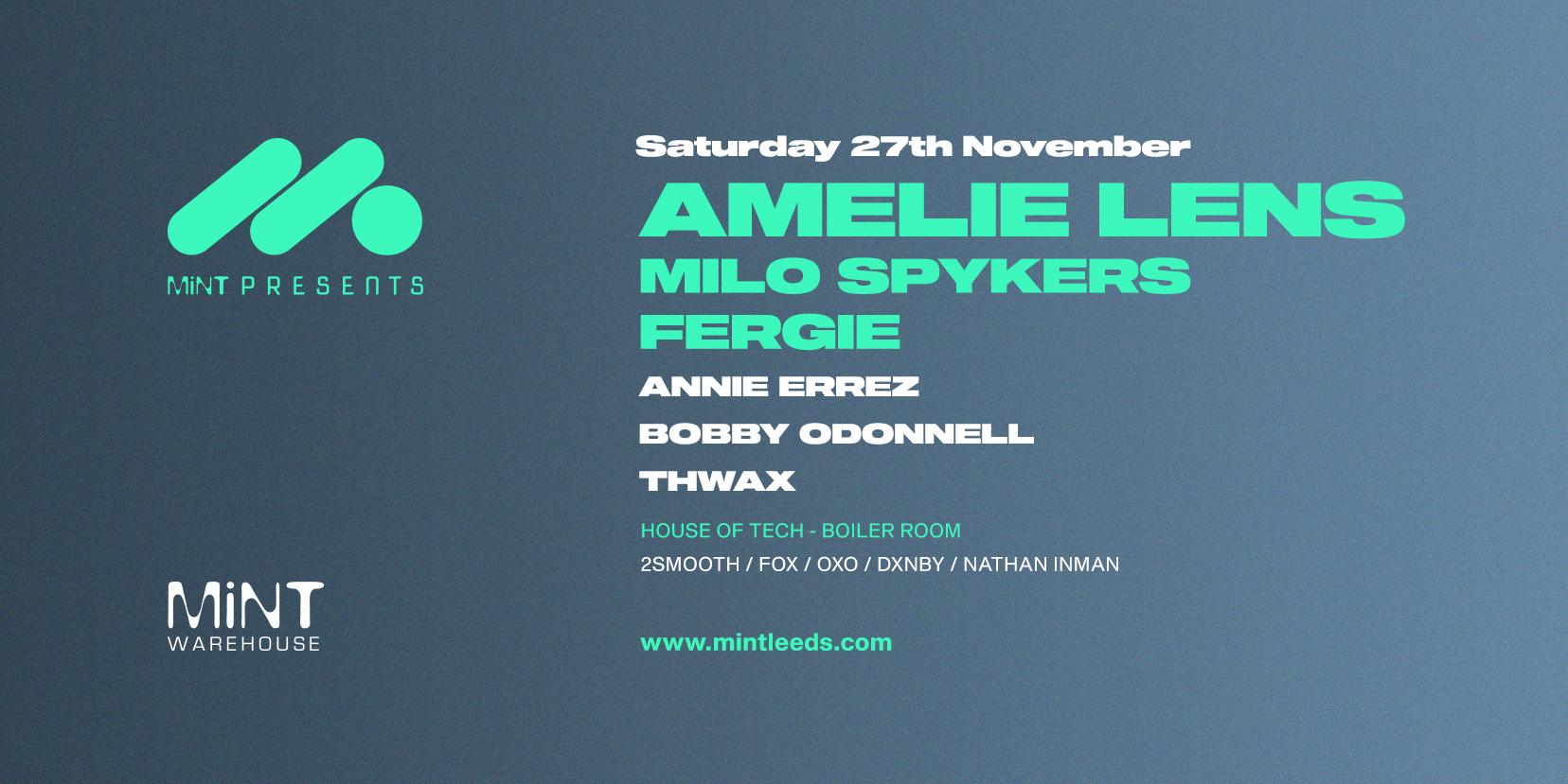 Amelie Lens, Milo Spykers, Fergie @ MiNT Warehouse
