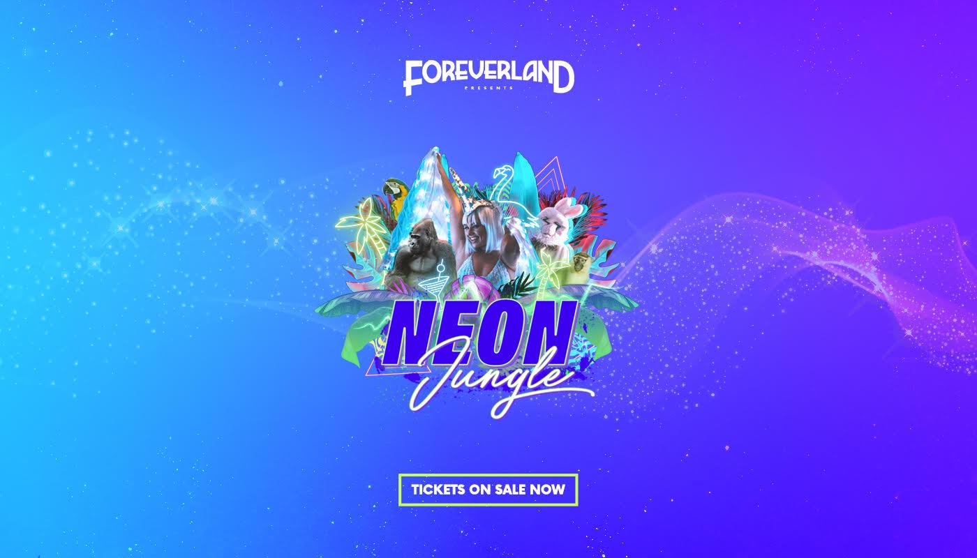 Foreverland Bristol: Neon Jungle Rave 2021